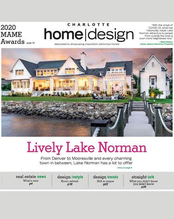 Patrick Joseph Custom Homes featured on Charlotte Home Design magazine cover, August 2020